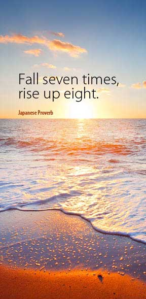 Fall Seven Times, Rise Up Eight